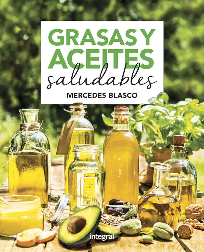 grasas y aceites saludables - Mercedes Blasco Gimeno