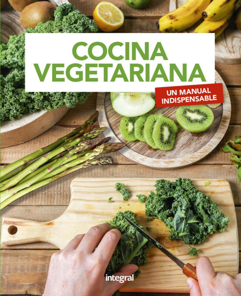 Cocina Vegetariana - Un Manual Indispensable - Pere Rodenas
