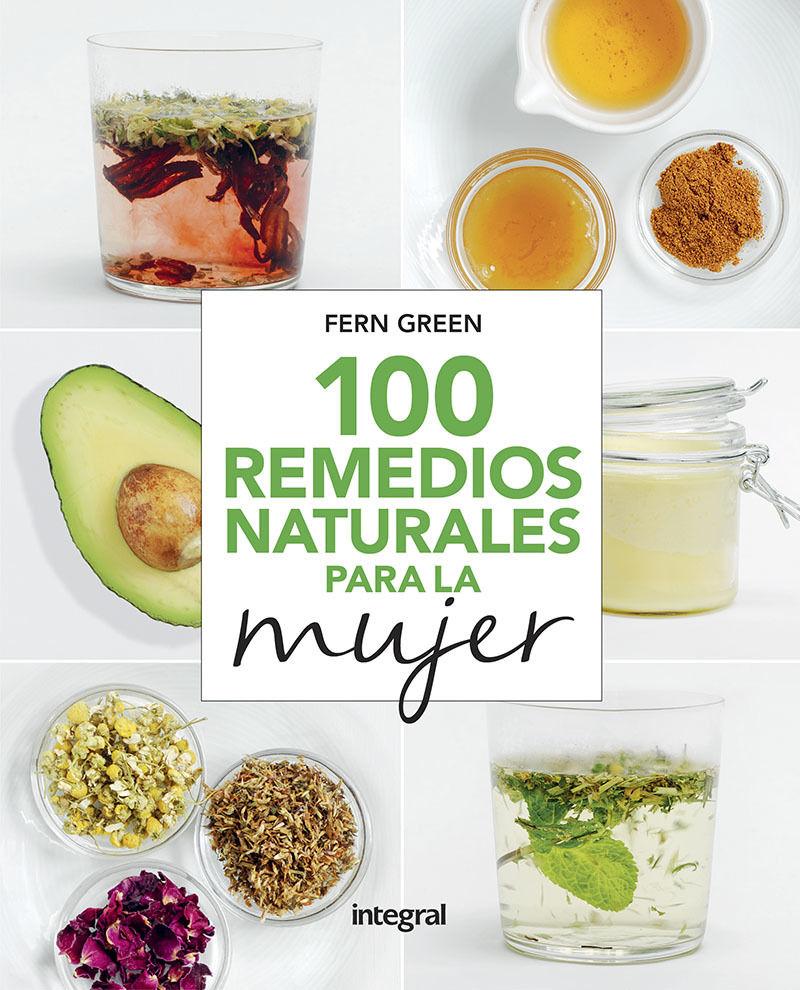 100 Remedios Naturales Para La Mujer - Fern Green