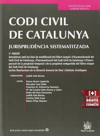 (2ª Ed. )  Codi Civil De Catalunya - Jurisprudencia Sistematizada - Judith  Sole Resina (coord. )