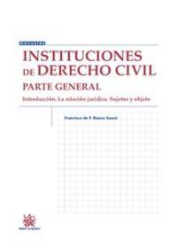 INSTITUCIONES DE DERECHO CIVIL - PARTE GENERAL INTRODUCCION