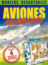 Aviones Asombrosos - Aa. Vv.