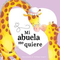Mi Abuela Me Quiere - Aa. Vv.