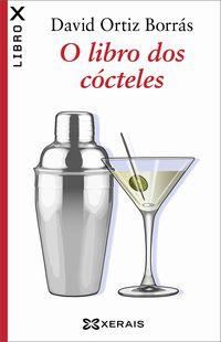 O Libro Dos Cocteles - David Ortiz Borras