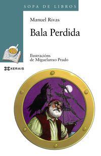 bala perdida (gallego) - Manuel Rivas