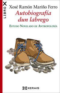 Autobiografia Dun Labrego - Estudo Novelado De Antropoloxia - Xose Ramon Mariño Ferro