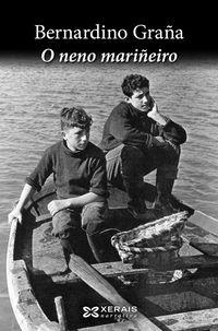Neno Mariñeiro, O - Bernardino Graña
