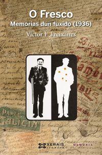 O Fresco - Memorias Dun Fuxido, 1936 - Victor F. Freixanes