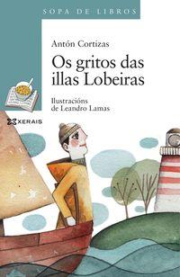 GRITOS DAS ILLAS LOBEIRAS, OS