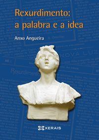 REXURDIMENTO, A PALABRA E A IDEA