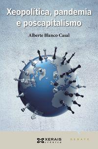 XEOPOLITICA, PANDEMIA E POSCAPITALISMO
