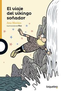 VIAJE DEL VIKINGO SOÑADOR, EL
