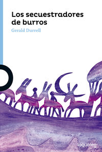 Los secuestradores de burros - Gerald Durrell