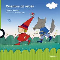 Cuentos Al Reves - Gianni Rodari