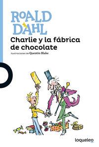 Charlie Y La Fabrica De Chocolate - Roald Dahl