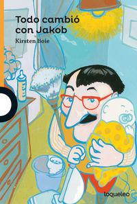 Todo Cambio Con Jakob - Kirsten Boie