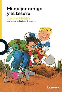 mi mejor amigo y el tesoro - Joachim Friedrich / Heribert Schulmeyer (il. )