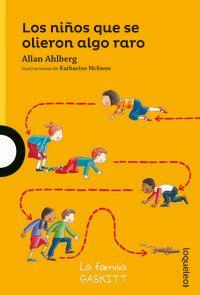 Los niños que se olieron algo raro - Allan Ahlberg / Katharine Mcewen (il. )