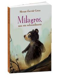 Milagros, Una Osa Extraordinaria - Hernan Garrido-Lecca / Carmen Garcia (il. )