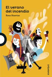 El verano del incendio - Rosa Huertas