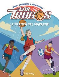 LOS TRUGOS 2 - LA TRAMPA DEL MAPACHE
