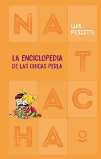 ENCICLOPEDIA DE LAS CHICAS PERLA, LA (NATACHA)