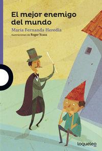 El mejor enemigo del mundo - Maria Fernanda Heredia