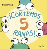 ¡contemos 5 Ranas! - Pato Mena