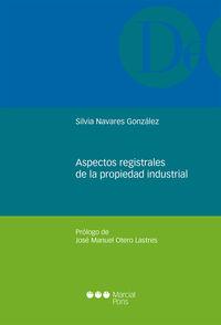 ASPECTOS REGISTRALES DE LA PROPIEDAD INDUSTRIAL