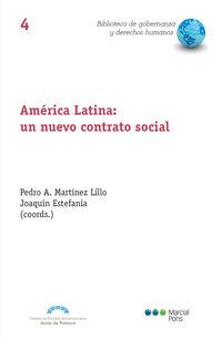 America Latina: Un Nuevo Contrato Social - Pedro A. Martinez Lillo (coord. ) / Joaquin Estefania (coord. )