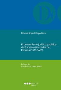 PENSAMIENTO JURIDICO Y POLITICO DE FRANCISCO BERMUDEZ DE PE
