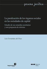 PARALIZACION DE LOS ORGANOS SOCIALES EN LAS SOCIEDADES DE C