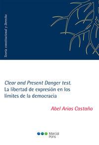 CLEAR AND PRESENT DANGER TEST - LA LIBERTAD DE EXPRESION EN
