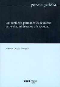 CONFLICTOS PERMANENTES DE INTERES ENTRE EL ADMINISTRADOR Y