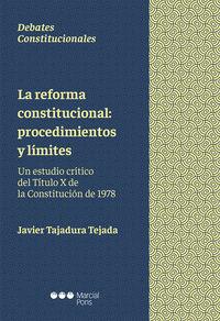REFORMA CONSTITUCIONAL - PROCEDIMIENTOS Y LIMITES - UN ESTU