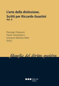L'ARTE DELLA DISTINZIONE. SCRITTI PER RICCARDO GUASTINI II