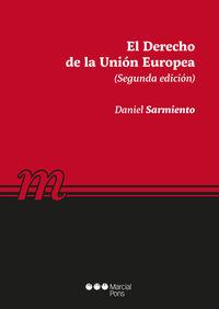 (2 Ed) Derecho De La Union Europea - Daniel Sarmiento Ramirez-Escudero