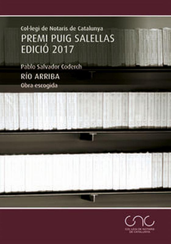 RIO ARRIBA - OBRA ESCOGIDA (PREMI PUIG SALELLAS 2017)