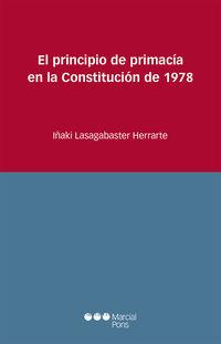 PRINCIPIO DE PRIMACIA EN LA CONSTITUCION DE 1978, EL