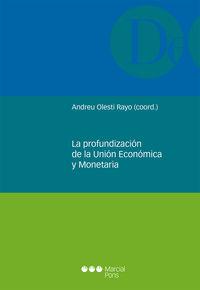 La profundizacion de la union economica y monetaria - Andreu Olesti Rayo