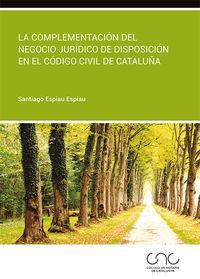 COMPLEMENTACION DEL NEGOCIO JURIDICO DE DISPOSICION EN EL C