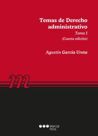 TEMAS DE DERECHO ADMINISTRATIVO - TOMO I