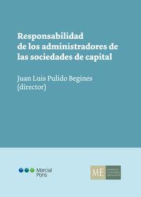 RESPONSABILIDAD DE LOS ADMINISTRADORES DE LAS SOCIEDADES DE CAPITAL