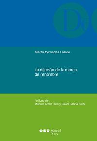 La dilucion de la marca de renombre - Marta Cernadas Lazare