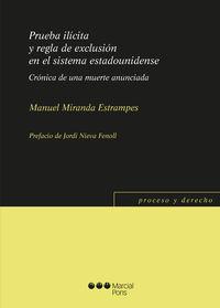 PRUEBA ILICITA Y REGLA DE EXCLUSION EN SISTEMA ESTADOUNIDENSE - CRONICA DE UNA MUERTE ANUNCIADA