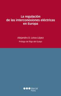 REGULACION DE LAS INTERCONEXIONES ELECTRICAS EN EUROPA, LA