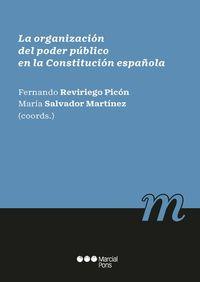 ORGANIZACION DEL PODER PUBLICO EN LA CONSTITUCION ESPAÑOLA, LA