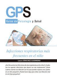 Infecciones Respiratorias Mas Frecuentes En El Niño - Laura Sanchez Guerrero
