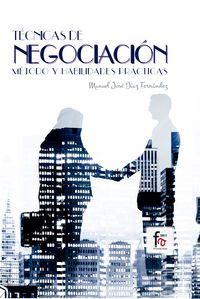 Tecnicas De Negociacion - Metodo Y Habilidades Practicas - Manuel Jose Diaz Fernandez