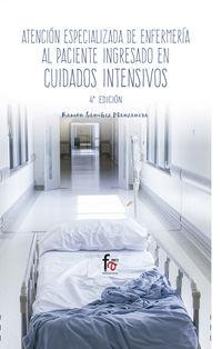 (4 ED) ATENCION ESPECIALIZADA DE ENFERMERIA AL PACIENTE INGRESADO EN CUIDADOS INTENSIVOS